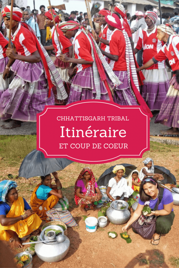 Itinéraire et coup de coeur au Chhattisgarh