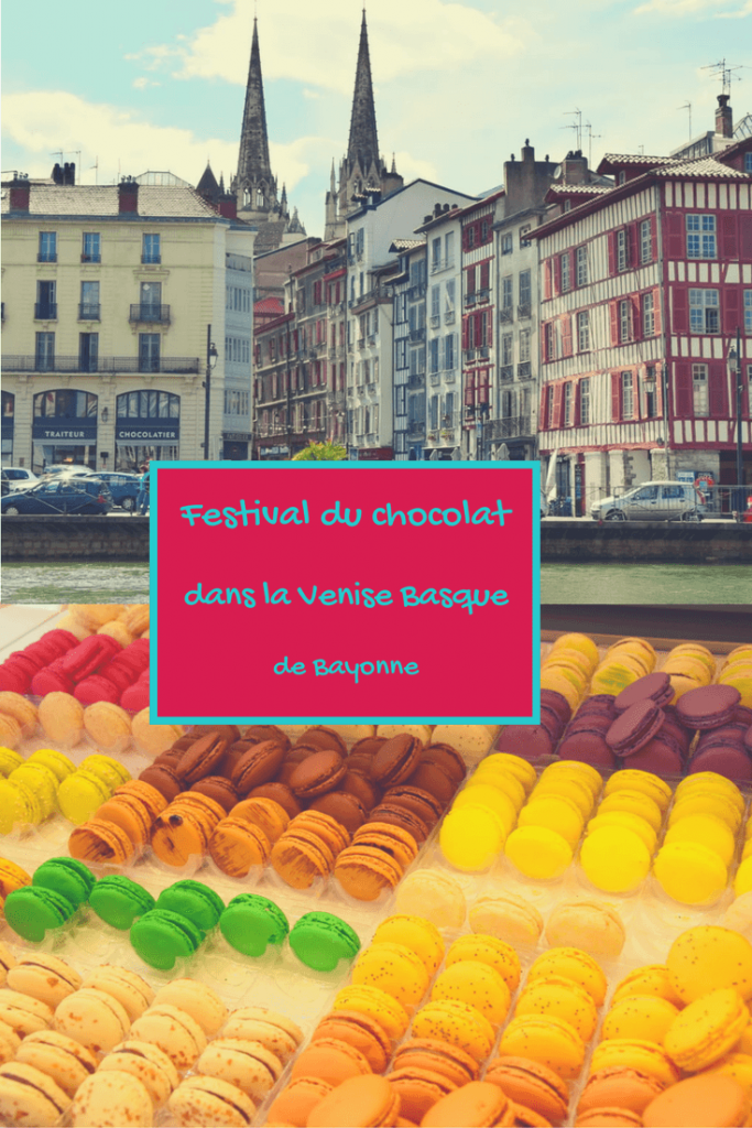 Quoi faire et voir à Bayonne : La Venise du Pays Basque pendant les journées du chocolat
