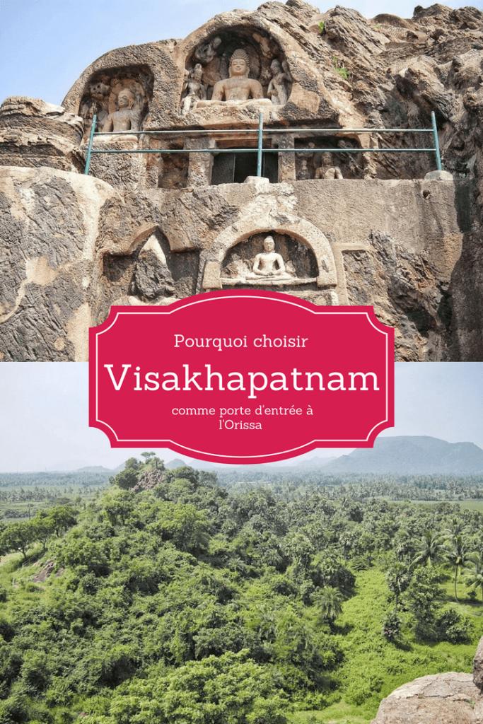 Pourquoi choisir Visakhapatnam - Vizag comme porte d'entrée aux états tribaux de l'Orissa et du Chhattisgarh - Inde