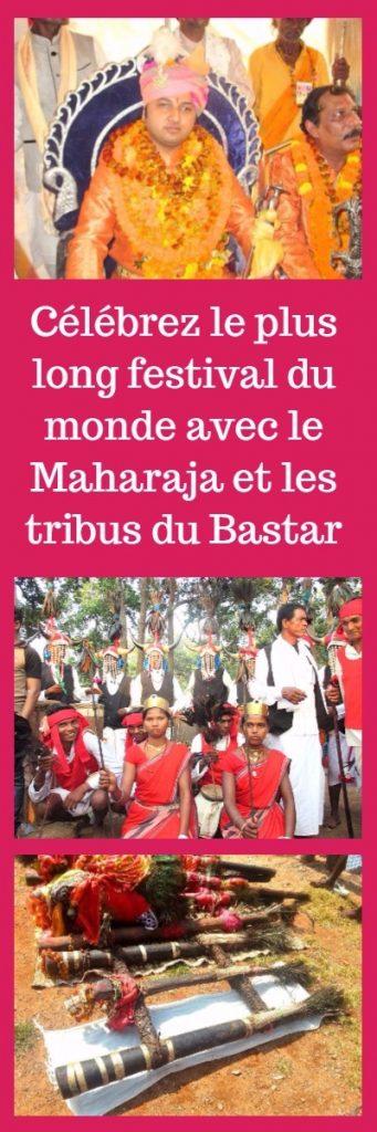 Célébrez le plus long festival du monde avec le Maharaja et les tribus du Bastar
