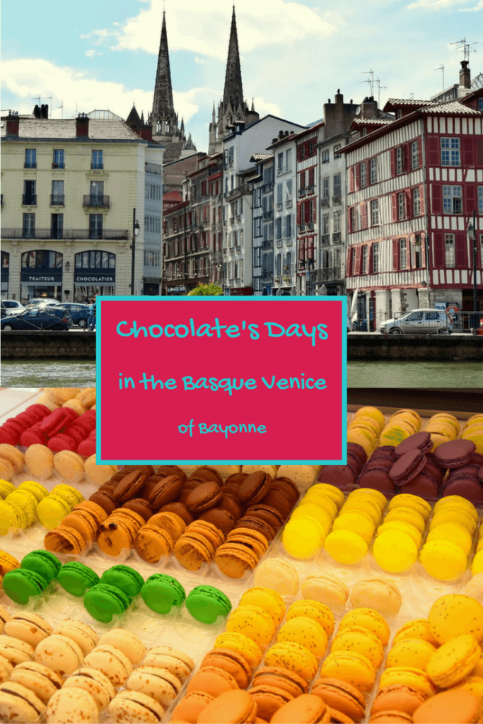 Pin for the article named chocolate days in the Basque Venice of Bayonne