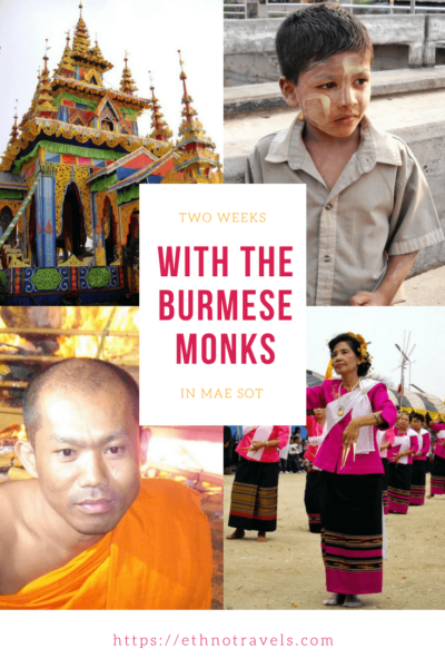 My 2 weeks with my friends of Mae... the Burmese monks