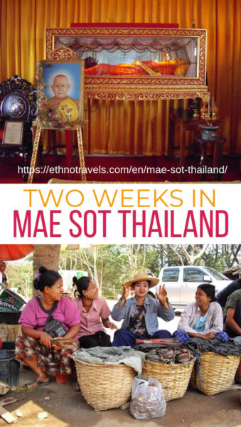 Two weeks in Mae Sot Thailand