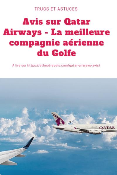 Avis complet + conseils sur la compagnie aérienne Qatar Airways