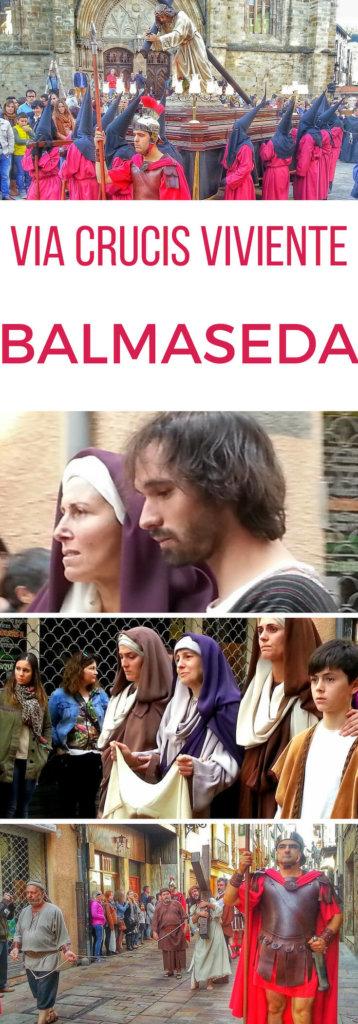 Le guide complet du Chemin de Croix Vivant - Via Crucis Viviente - de Balmaseda Pays Basque
