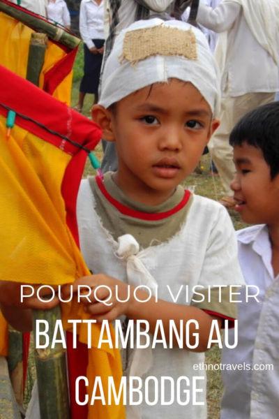 Pourquoi visiter Battambang au Cambodge