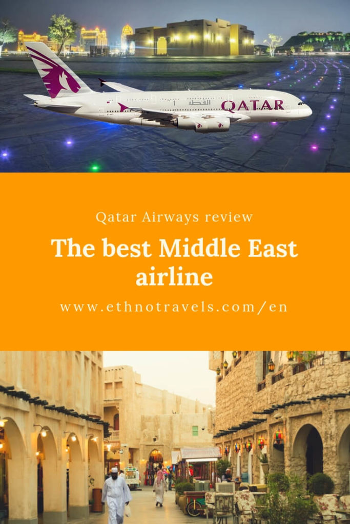 My complete review and practical tips on Qatar Airways, the Best Middle East airline