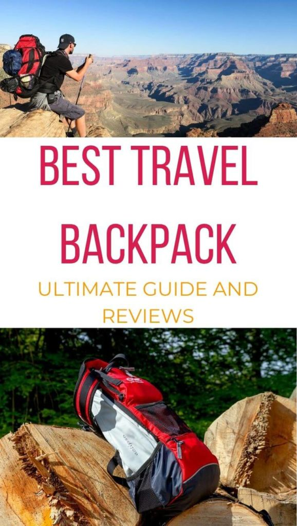 Best travel backpack 2020 ultimate guide