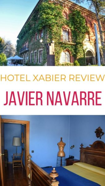 Which hotel to stay in Javier Navarre - Hotel Xabier review