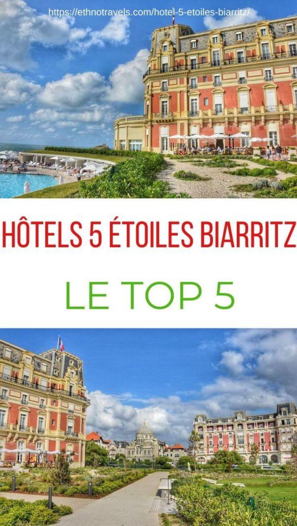 Hotel 5 etoiles Biarritz