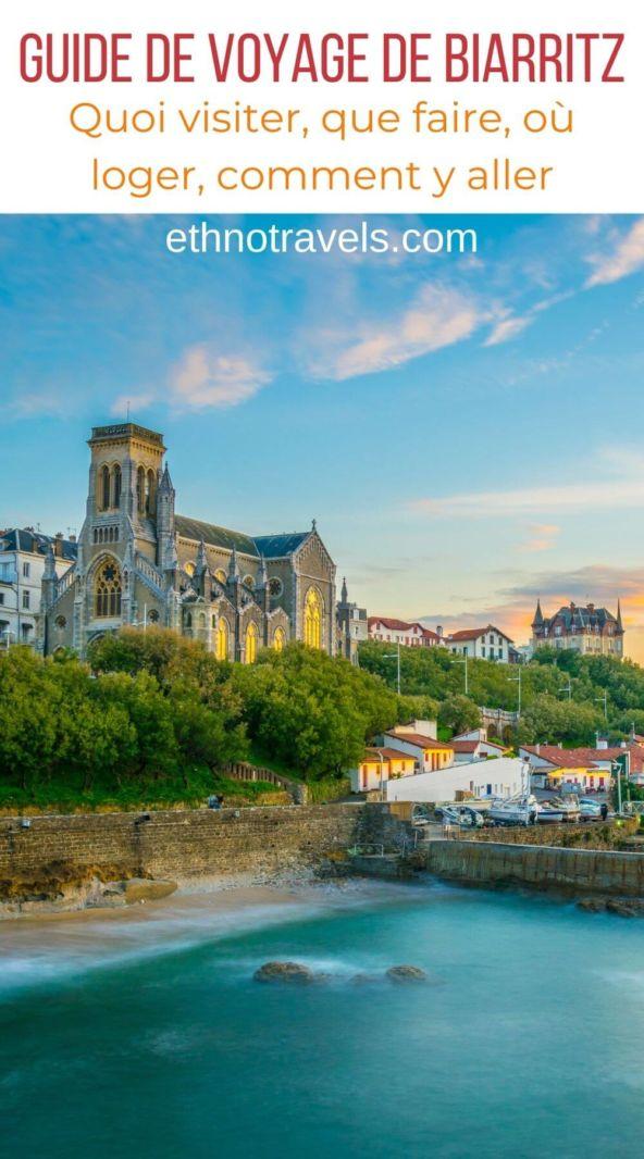 Comment visiter Biarritz