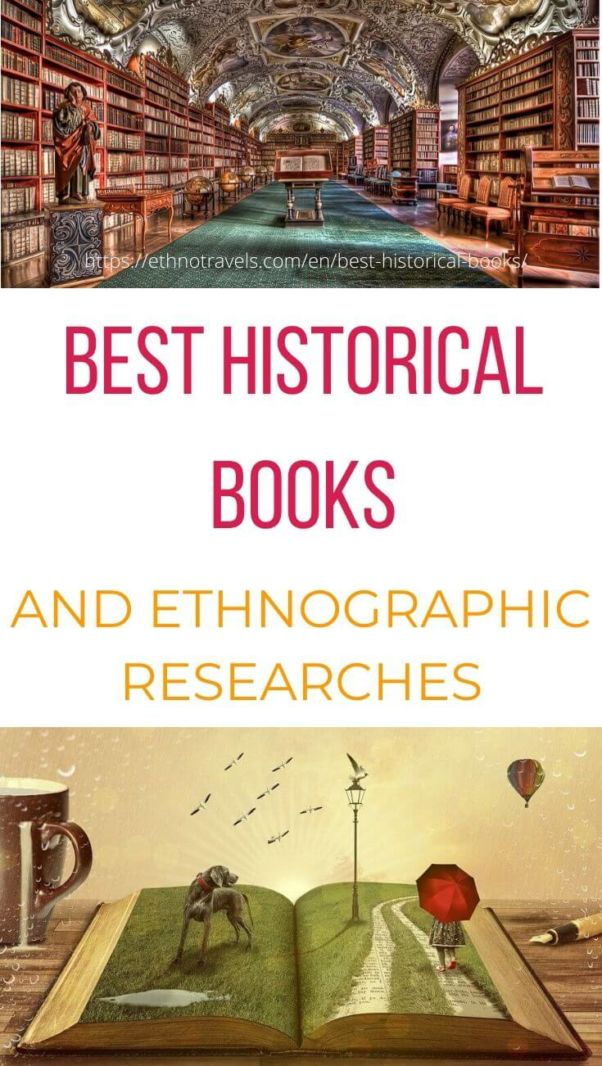 Best historical books and ethnographic researches
