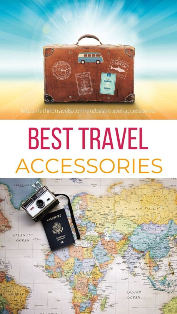 The guide to the best travel accessories
