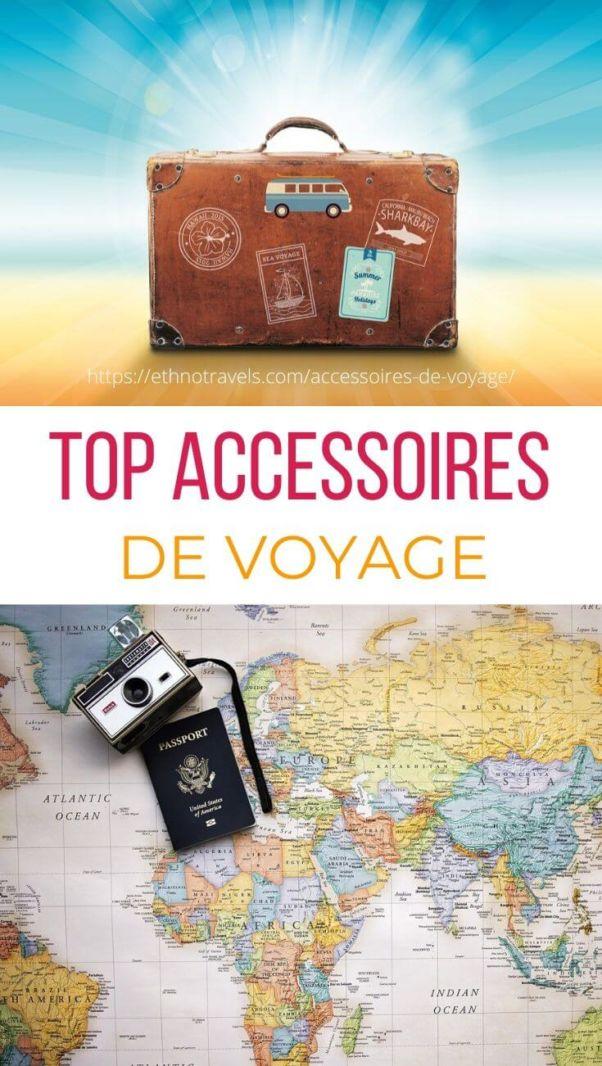 Top accessoires de voyage guide d'achat