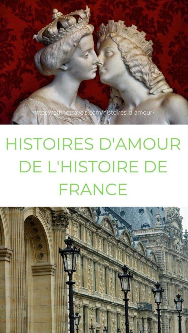 Histoires d'amour de l'Histoire de France avis